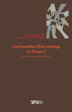 Quel modèle d'Etat stratège en France ? - presses universitaires de rouen et du havre - 9791024007236 -
