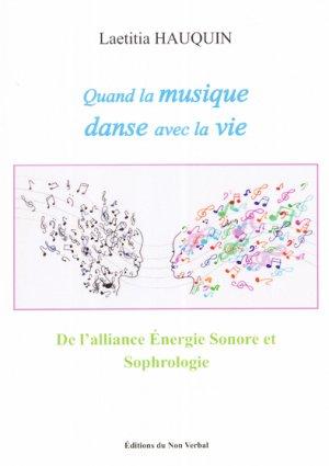 Quand la musique danse avec la vie - du non verbal - 9791093532417 -