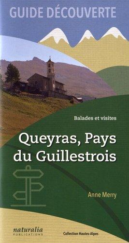 Queyras, Pays du Guillestrois - naturalia publications - 9791094583340