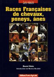 Races françaises de chevaux, poneys, ânes - france agricole - 9782855705576 -