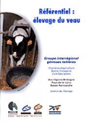 Référentiel : élevage du veau - technipel / institut de l'elevage - 9782915527025 -