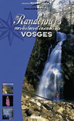 Randonnées vers les lacs et les cascades des Vosges - glenat - 9782723446013 -