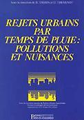 Rejets urbains par temps de pluie Pollutions et nuisances - presses de l'ecole nationale des ponts et chaussees - 9782859781934 -
