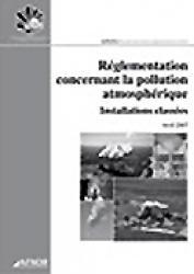 Réglementation concernant la pollution atmosphérique - afnor - 9782124755592 -