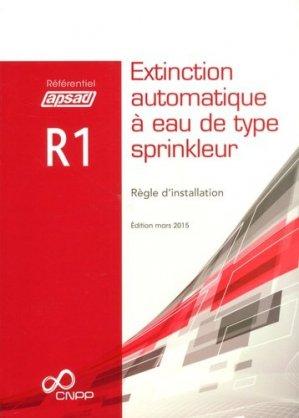 R1 - Extinction automatique à eau de type sprinkleur (A5) - cnpp - 9782355051937 -