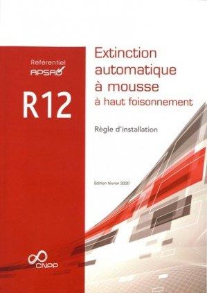 R12 Extinction automatique à mousse à haut foisonnement - cnpp - 9782355053245 -