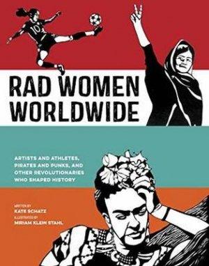 Rad Women Worldwide - ten speed press - 9780399578861 -