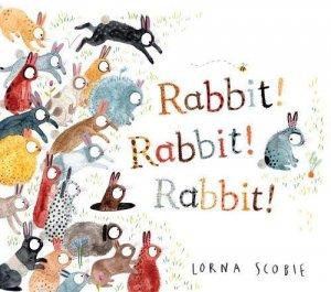 Rabbit! Rabbit! Rabbit! - scholastic - 9781407192499 -