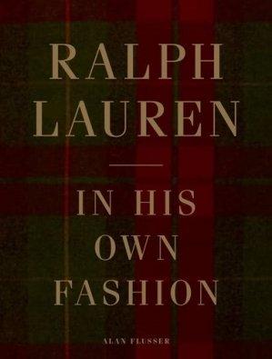 Ralph Lauren. In His Own Fashion - Abrams - 9781419741463 -