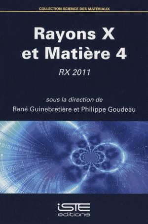 Rayons X et Matière 4 - iste  - 9781784051129 -
