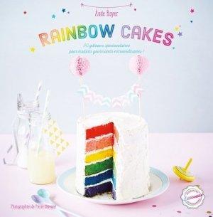 Rainbow cakes. 30 gâteaux spectaculaires pour instants gourmands extraordinaires ! - Larousse - 9782035904287 -