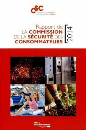Rapport de la commission de la sécurité des consommateurs 2014 - La Documentation Française - 9782110100962 -