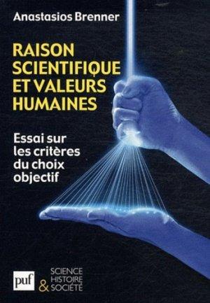 Raison scientifique et valeurs humaines - puf - presses universitaires de france - 9782130590552 -