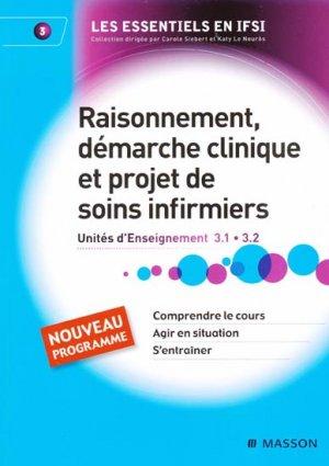 Raisonnement, démarche clinique et projet de soins infirmiers - elsevier / masson - 9782294708749
