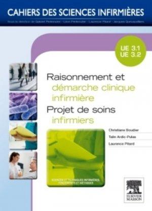 Raisonnement et démarche clinique infirmière - Projets de soins infirmiers - elsevier / masson - 9782294711817 -