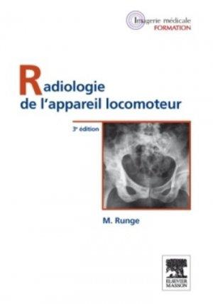 Radiologie de l'appareil locomoteur - elsevier / masson - 9782294713354 -