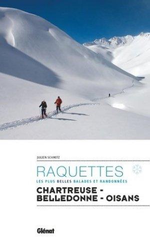 Raquettes - Les plus belles balades et randonnées - Glénat - 9782344032398