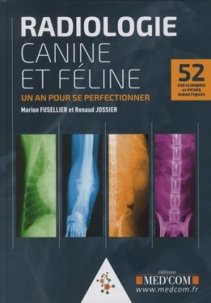 Radiologie canine et féline - med'com - 9782354032586 -