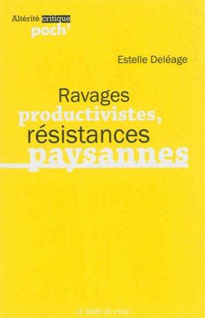 Ravages productivistes, résistances paysannes - le bord de l'eau - 9782356872760 -