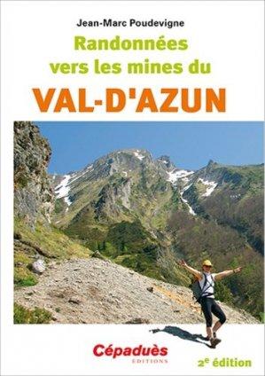 Randonnées vers les mines du Val-d'Azun - cepadues - 9782364935419 -