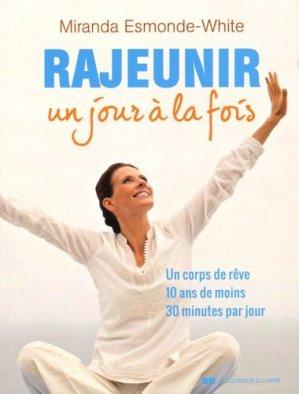 Rajeunir un jour à la fois - le courrier du livre - 9782702912423 -