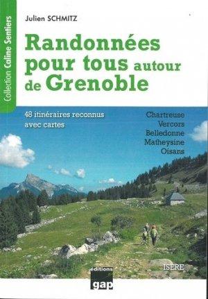 Randonnées pour tous autour de Grenoble - gap - 9782741706106