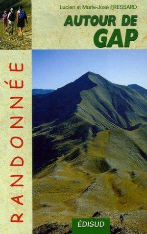 Randonnées autour de Gap au fil des saisons - Edisud - 9782744906640 -