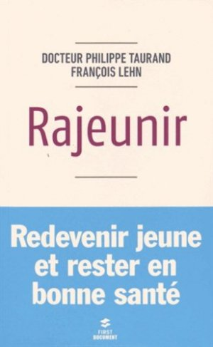 Rajeunir - first editions - 9782754073714 -