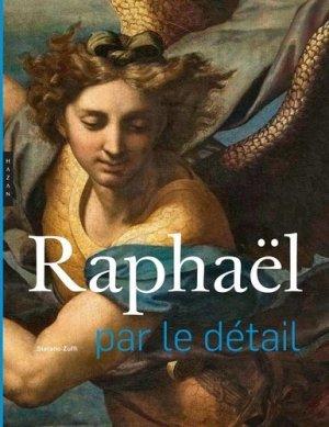 Raphaël par le détail - Hazan - 9782754111317 -