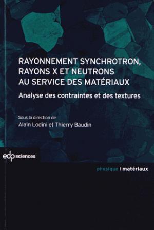 Rayonnement synchrotron, rayons X et neutrons au service des matériaux - edp sciences - 9782759800209 -