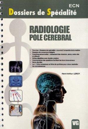 Radiologie - Pole cérébral - vernazobres grego - 9782818306765 -