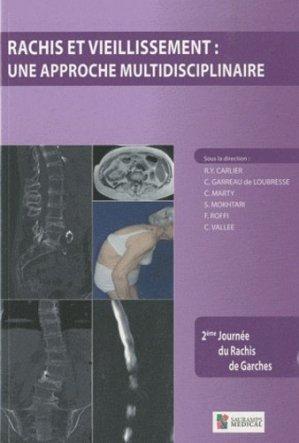 Rachis et vieillissement  Une approche multidisciplinaire - sauramps medical - 9782840236917 -