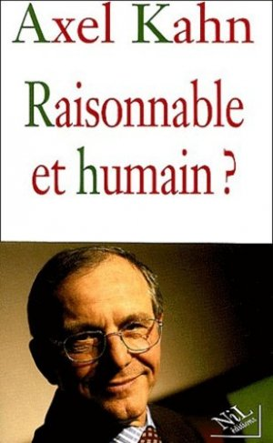 Raisonnable et humain ? - Editions Nil - 9782841113033 -