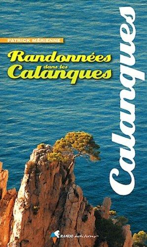 Randonnées dans les Calanques - rando - 9782841824977 -