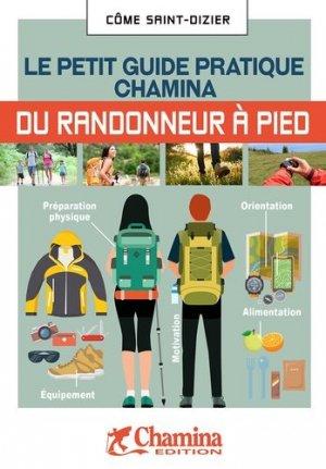 Randonneur à pied. Le petit guide pratique - Chamina - 9782844665072 -