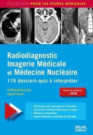 Radiodiagnostic, Imagerie Médicale et Médecine Nucléaire - med-line - 9782846782142 -