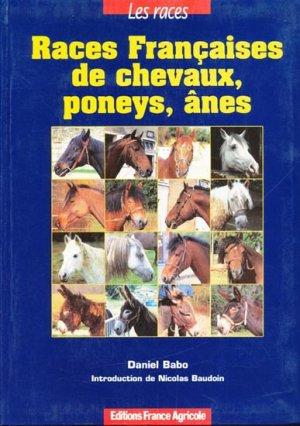 Races Françaises de chevaux, poneys, ânes - france agricole - 9782855570556 -