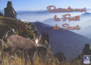 Raconte-moi la Forêt de Saoû - LPO Drôme - 9782953479706 -
