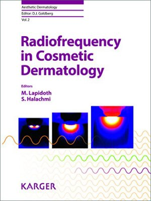 Radiofrequency in Cosmetic Dermatology - karger  - 9783318023169 -