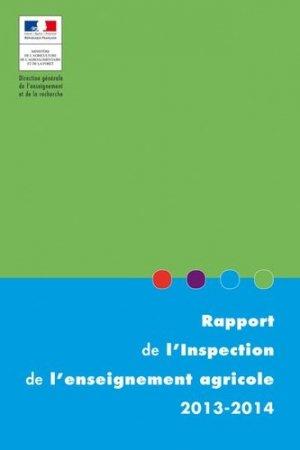 Rapport de l'inspection de l'enseignement agricole 2013-2014 - educagri - 9791027500628 -