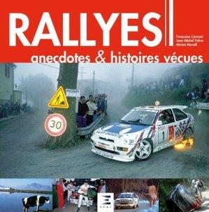 Rallyes : anecdotes & histoires vécues - etai - editions techniques pour l'automobile et l'industrie - 9791028303334 -