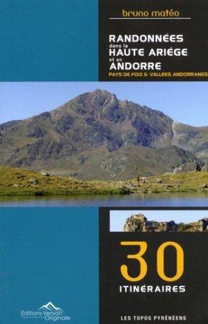 Randonnées dans le Haute Ariège et en Andorre. Pays de Foix & Vallées andorranes. 30 itinéraires - Version Originale - 9791092881066 -