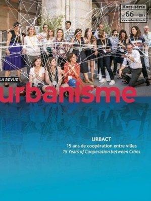 Revue Urbanisme Hors-série N° 66, janvier 2019 - Revue Urbanisme - 3663322102295 -