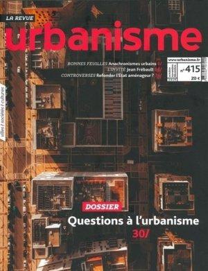 Revue Urbanisme N° 415, janvier 2020 : Qui fait l'urbanisme aujourd'hui ? - Revue Urbanisme - 3663322107290 -
