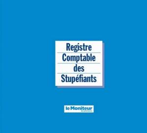 Registre comptable des stupéfiants - le moniteur des pharmacies - 2223618948658 -