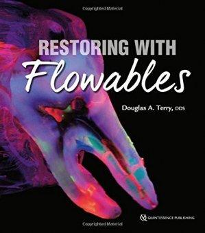 Restoring with Flowables - quintessence publishing - 9780867156683 -