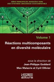Réactions multicomposants en diversité moléculaire - iste - 9781784055288 -