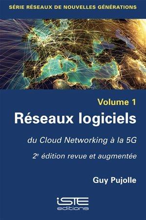 Réseaux logiciels Volume 1 - iste - 9781784056865 -