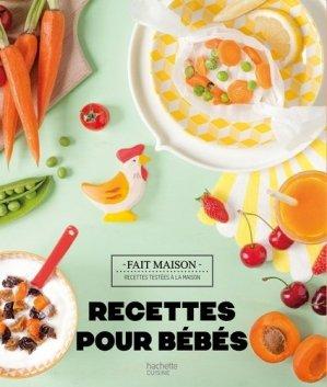Recettes pour bébés - Hachette - 9782011356543 -