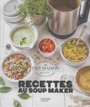 Recettes au soup maker - Hachette - 9782017059639 -